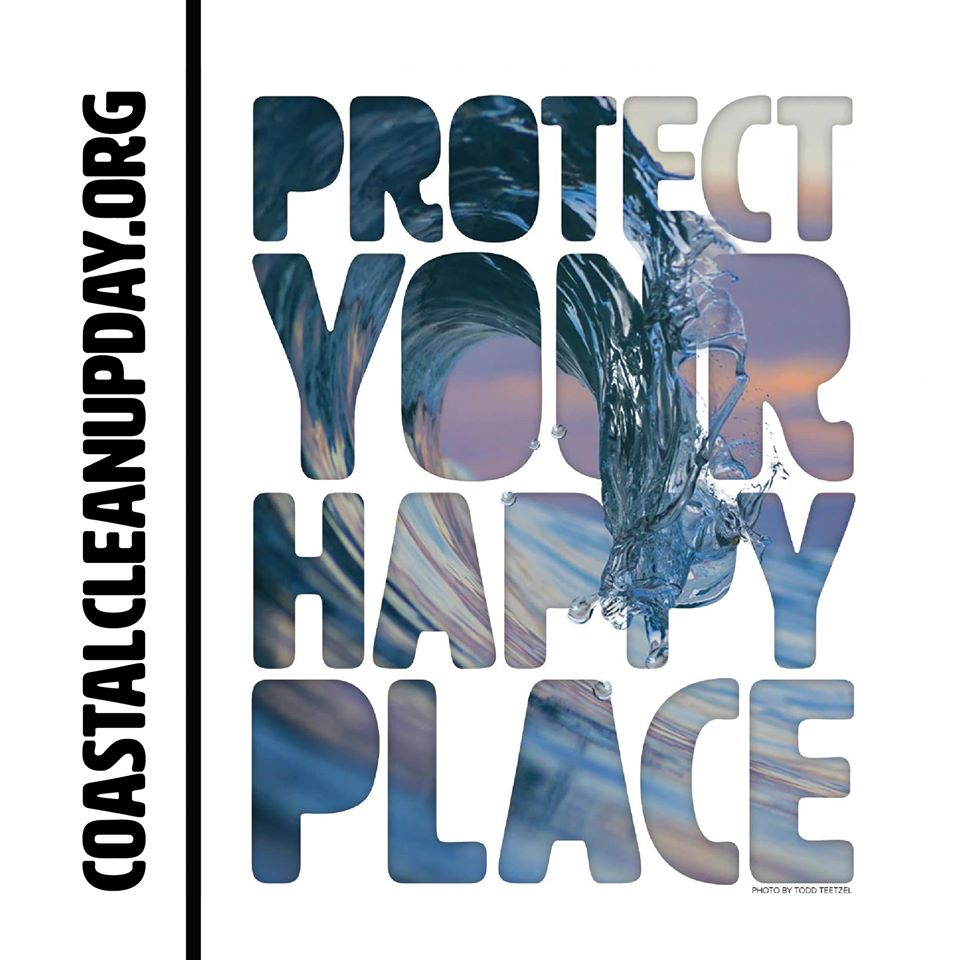 2020 Coastal Cleanup - Protect Your Happy Place
